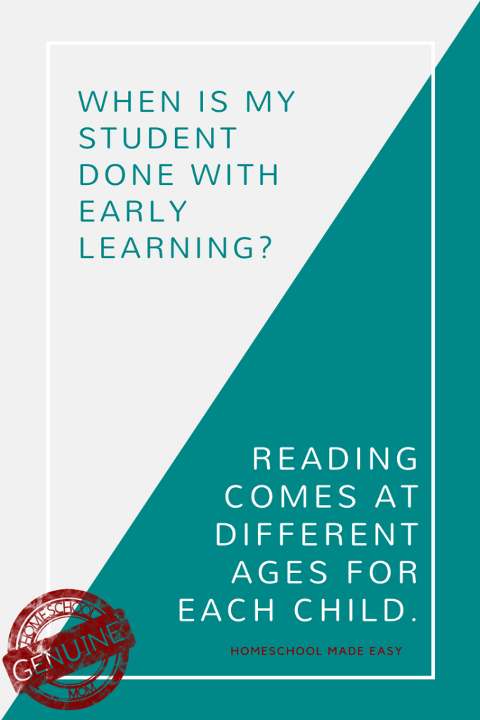 When is my student done with early learning and ready for elementary homeschool work?
