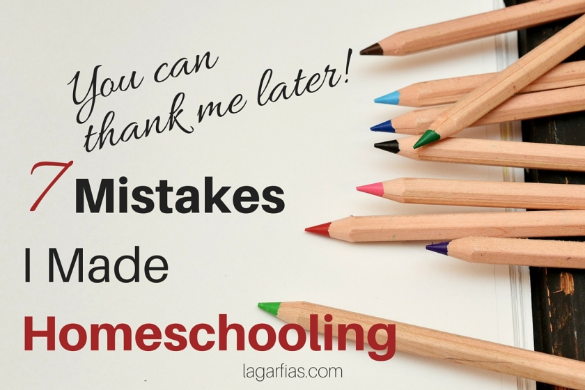 You can thank me later -- 7 Mistakes I Made Homeschooling #homeschoolmadeeasy