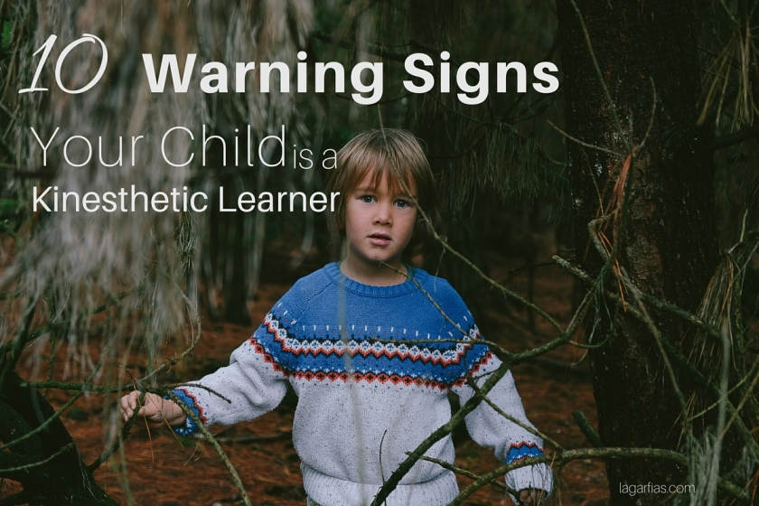 10 warning signs your child is a kinesthetic learner