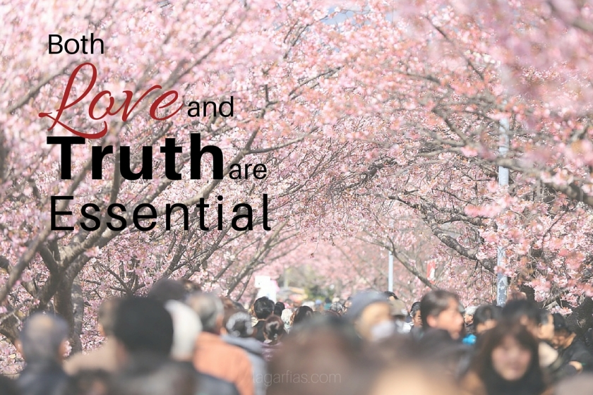 Both Love and Truth are Essential
