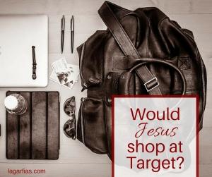 Would Jesus shop at Target?