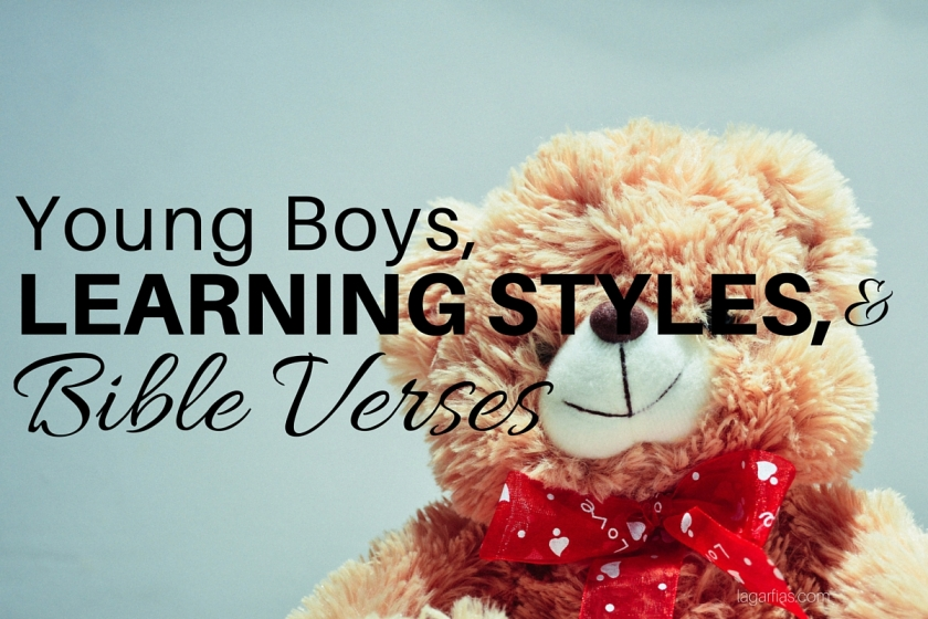 Young Boys, Learning Styles, and Bible Verses | Lea Ann Garfias