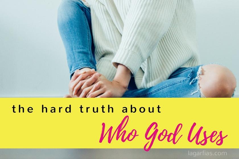 who does God use?