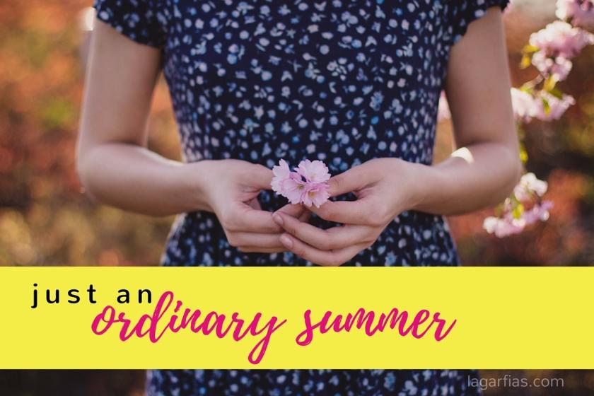 just an ordinary summer