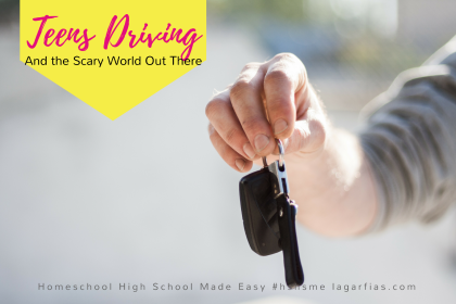 teens-driving-and-the-scary-world-out-there-homeschool-high-school-made-easy-21