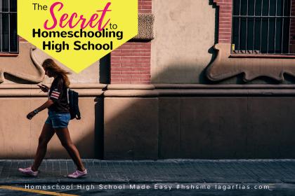 the-secret-to-homeschooling-high-school-homeschool-high-school-made-easy-31